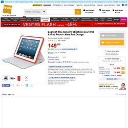 Logitech Etui Clavier FabricSkin pour iPad & iPad Retina - Mars Red Orange - Fnac.com - Claviers pour tablette