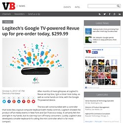 Logitech's Google TV-powered Revue up for pre-order today, $299.99