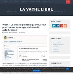 Waah – Le wiki/logithèque qu'il vous faut pour trouver votre application web auto-hébergé