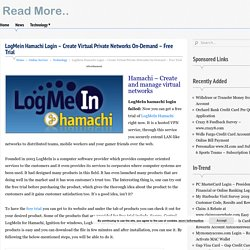 LogMein Hamachi Login - Create Virtual Private Networks On-Demand