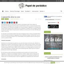 Logopeda alza tu voz - Papel de periódico