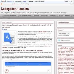 Nyhet i Google Översätt-appen för iOS: Ta kort på en text, översätt och få de...