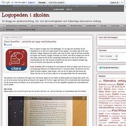 Logopeden i skolan: Claro ScanPen - utmärkt ocr-app med talsyntes