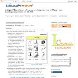 LOGOPEDIA Y EDUCACIÓN: BINGO CON SÍLABAS TRABADAS: -CL-