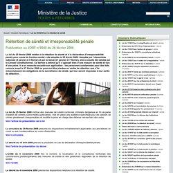 Loi du 25/02/08 sur la rétention de sûreté