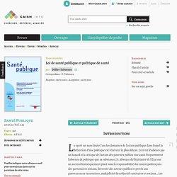 Loi de santé publique et politique de santé