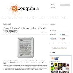 France Loisirs et Chapitre.com se lancent dans la vente de readers