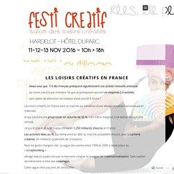 les loisirs créatifs en France – Festi créatif Hardelot 2016