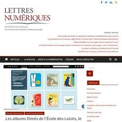 Les albums filmés de l'École des Loisirs, le numérique autrement