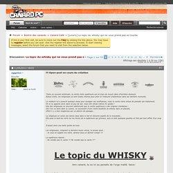 Loisirs Le topic du whisky qui ne vous prend pas en tourbe