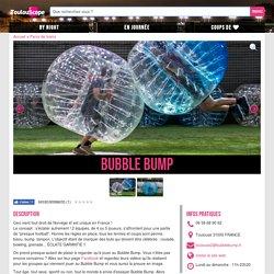Bubble Bump : Parcs de loisirs Parcs de loisirs à Toulouse - Toulouscope.fr