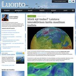 Mistä nyt tuulee? Loistava interaktiivinen kartta maailman tuulista