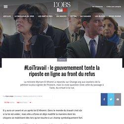 #LoiTravail: le gouvernement tente la riposte en ligne au front du refus