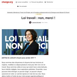Loi travail : non, merci @MyriamElKhomri ! #loitravailnonmerci - Signez la pétition!