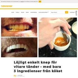 Löjligt enkelt knep för vitare tänder – med bara 3 ingredienser från köket