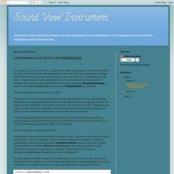 Sound View Instrument: Lokalisierung von Wohn Lärmbelästigung