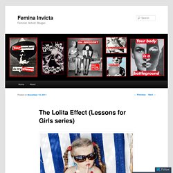 The Lolita Effect (Lessons for Girls series)