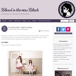 La mode Lolita : règles et stylesBlood is the new Black