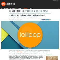 Android 5.0 Lollipop, thoroughly reviewed