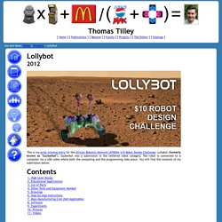 Lollybot - My entry in the AFRON $10 Robot Design Challenge - Thomas Tilley