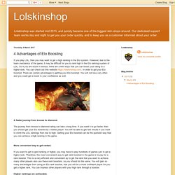 Lolskinshop: 4 Advantages of Elo Boosting
