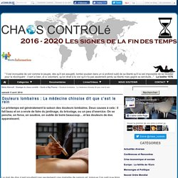 Douleurs lombaires : La médecine chinoise dit que c'est le rein - Média Alternatif - Stratégie du chaos contrôlé