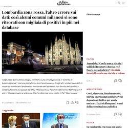 Lombardia zona rossa, l'altro errore sui dati: così alcuni comuni milanesi si sono ritrovati con migliaia di positivi in più nei database