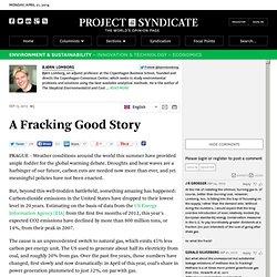 A Fracking Good Story by Bjørn Lomborg