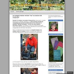 lombricompost gratuit « les bio jardiniers relax partagent leurs savoirs