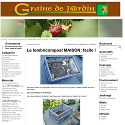 Le lombricompost MAISON: facile
