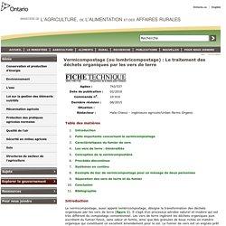 Vermicompostage (ou lombricompostage) : Le traitement des déchets organiques par les vers de terre