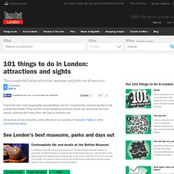 London attractions and sights – 101 Things To Do – Time Out London