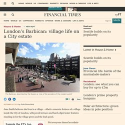 London's Barbican: village life on a City estate