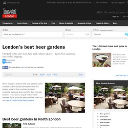 London's best beer gardens - Bars
