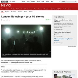 London Bombings - your 7/7 stories