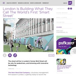 London Is Building What They Call The World's First 'Smart Street'