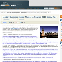 london business school essay tips Lbs deadlines round 1 (15 sep 2017), round 2 (3 jan 2018), round 3 (2 mar 2018), round 4 (20 apr 2018) lbs essays lbs required essay : what are your post-mba goals and how will your prior experience and the london business school programme contribute towards these (500 words.