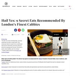 Photo 6- Hail Yes: 9 Secret Eats Recommended By London's Finest Cabbies