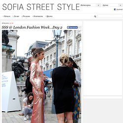 SSS @ London Fashion Week…Day 2 | Sofia Street Style