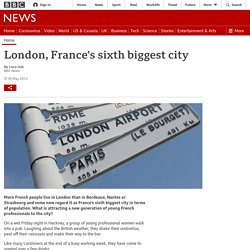London, France's sixth biggest city