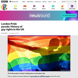London Pride parade: History of gay rights in the UK - CBBC Newsround