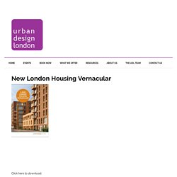 New London Housing Vernacular - Urban Design London