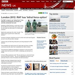 London 2012: RAF has 'lethal force option'