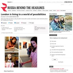 London is living in a world of possibilities