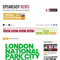 London National Park City – Speakeasy News