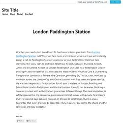 London Paddington Station – Site Title