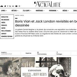 Boris Vian et Jack London revisités en bande dessinée
