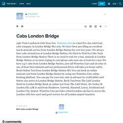 Cabs London Bridge: shaiqirshad — LiveJournal