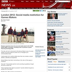 London 2012: Social media restriction for Games Makers