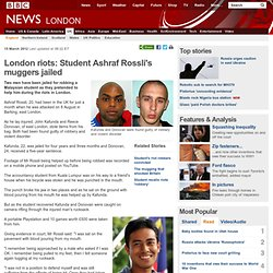 London riots: Student Ashraf Rossli's muggers jailed
